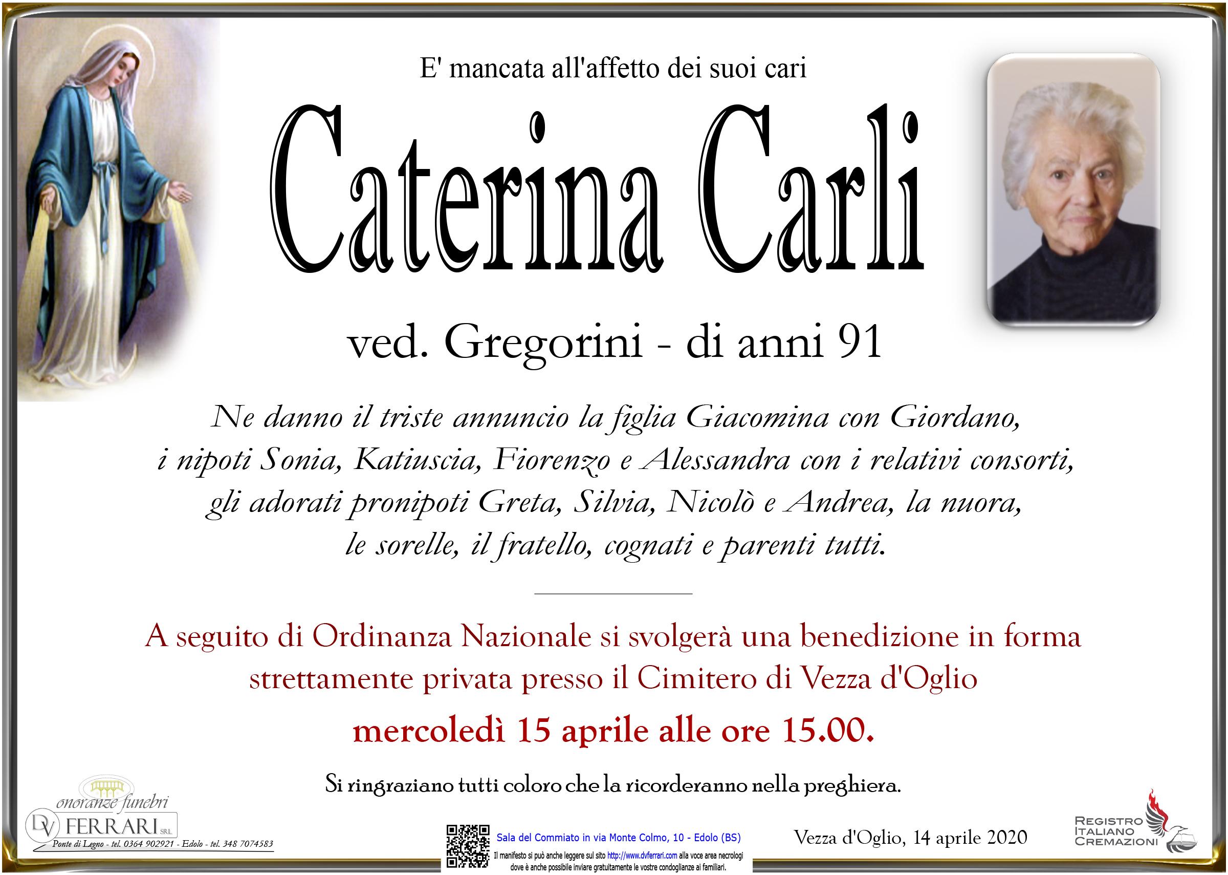 CATERINA CARLI VED. GREGORINI - VEZZA D'OGLIO