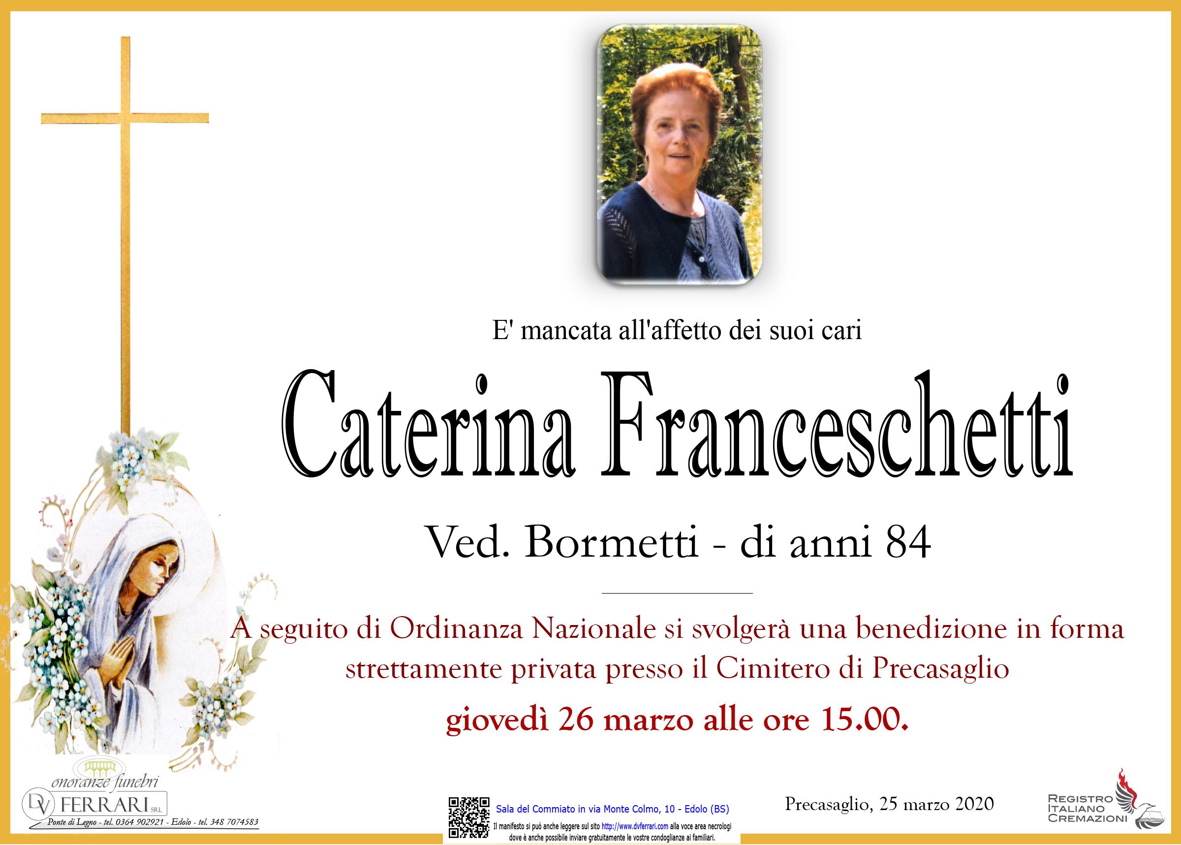 CATERINA FRANCESCHETTI VED. BORMETTI - PRECASAGLIO